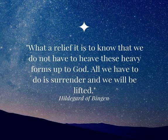 What a relief it is to know that we do not have to heave these heavy forms up to God. All we have to do